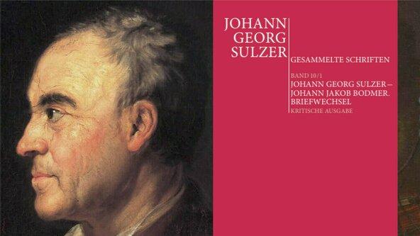 Briefwechsel: Johann Georg Sulzer - Johann Jakob Bodmer - Buchvernissage