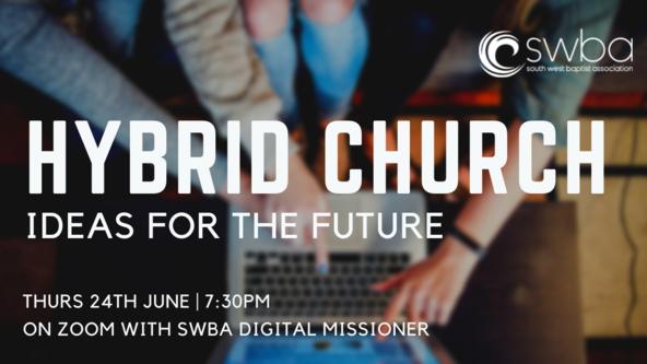 Hybrid Church - ideas for the future