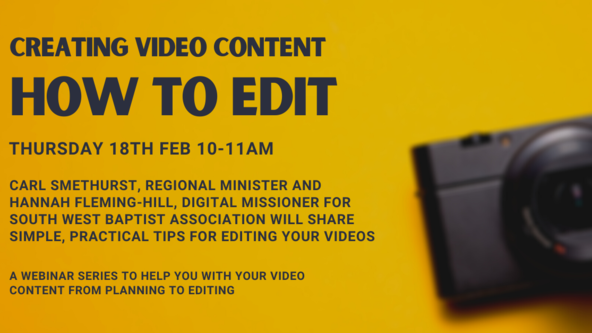 Creating Video Content - how to edit