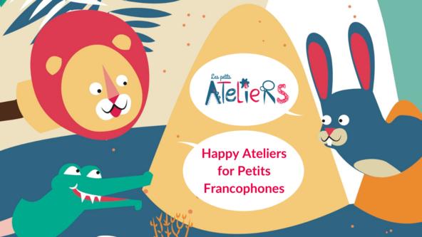 Les Petits Ateliers - Petits (3-5 yo)