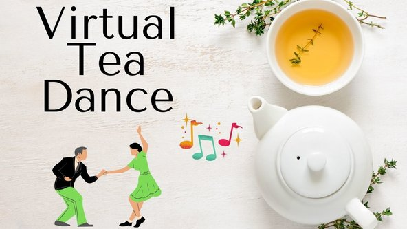 Virtual Tea Dance