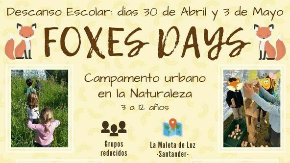 Foxes Days Abril/Mayo