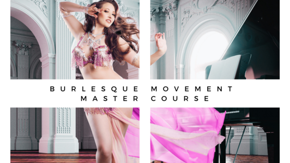Burlesque Movement Master Course- Two Day Intensive