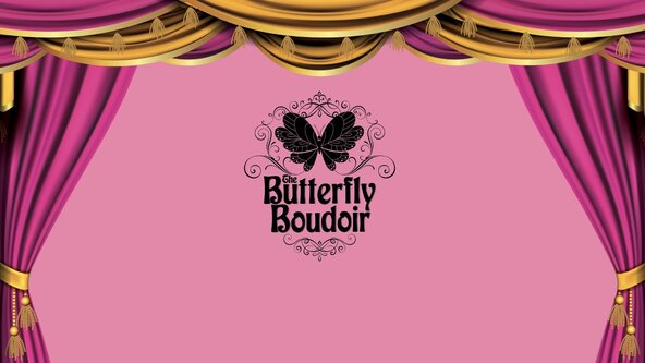 The Butterfly Boudoir: Online Burlesque & Belly Dance Showcase
