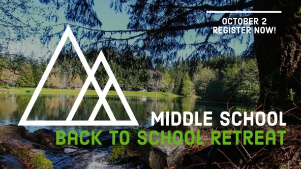 2021 Middle School Back to School Retreat