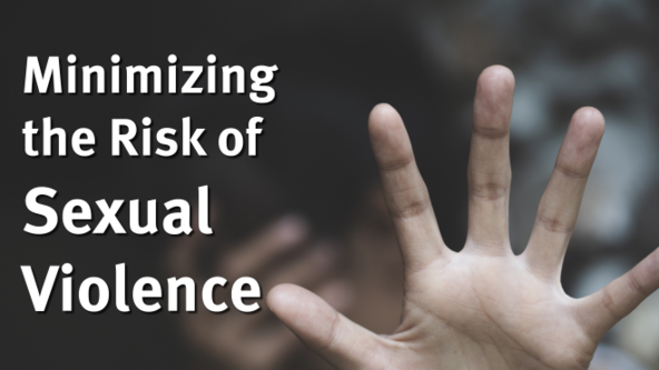 Minimizing the Risk of Sexual Violence