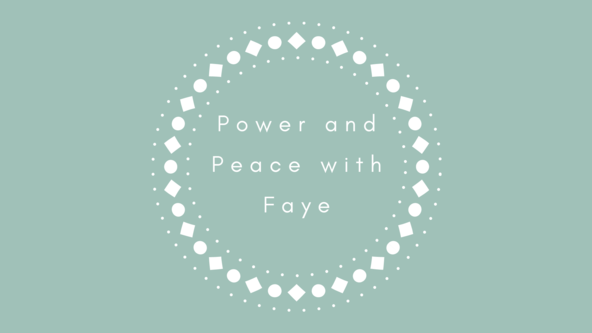 Event: Extended Power and Peace with Faye